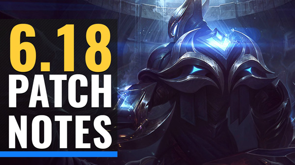 lol weltmeisterschaft patch 6 18 patchnotes